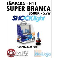 Lampada para Farol Super Branca H11 55w Shocklight